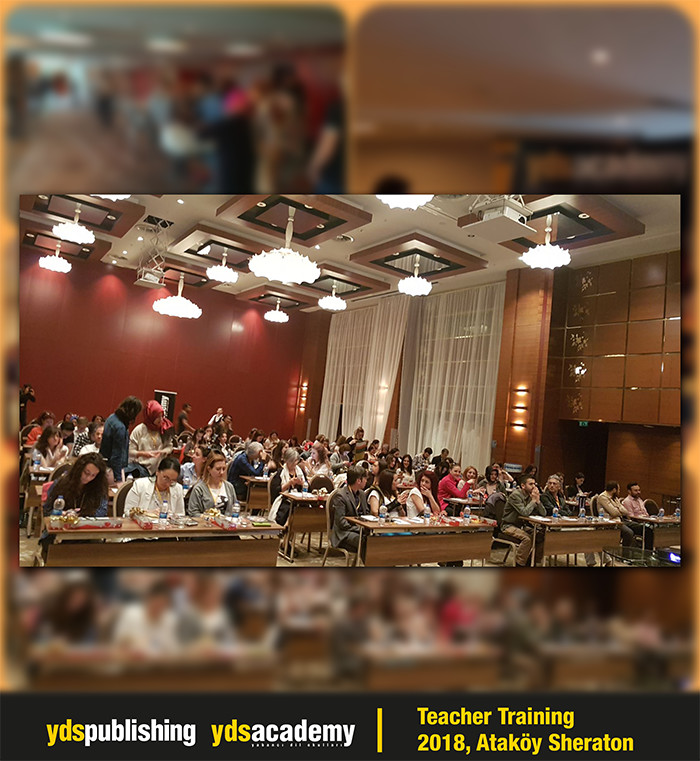 2018 Teacher Training, YDS Academy - Ataköy, Sheraton Otel